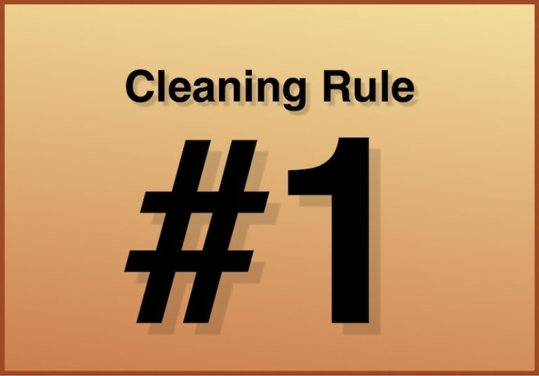 The First Rule Of Cleaning