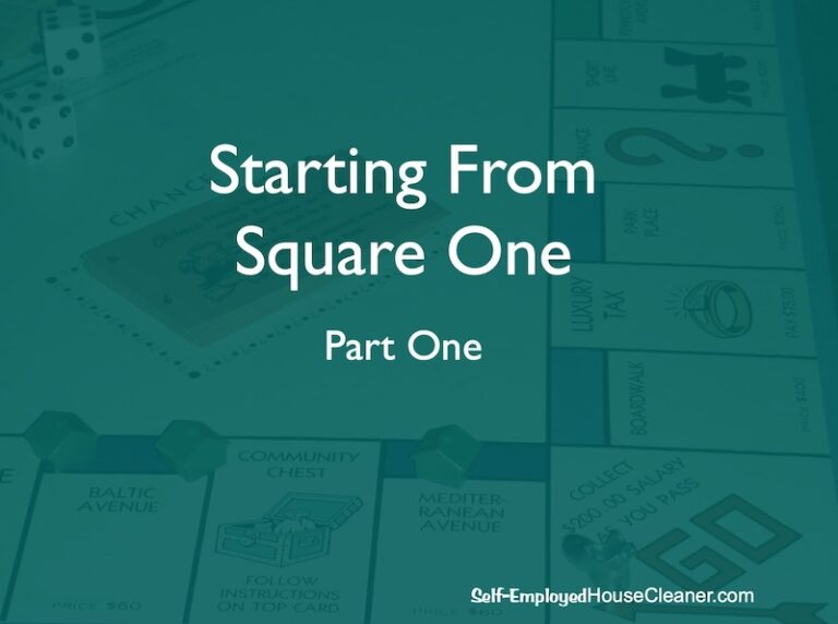Start A Cleaning Business At Square One-Part 1